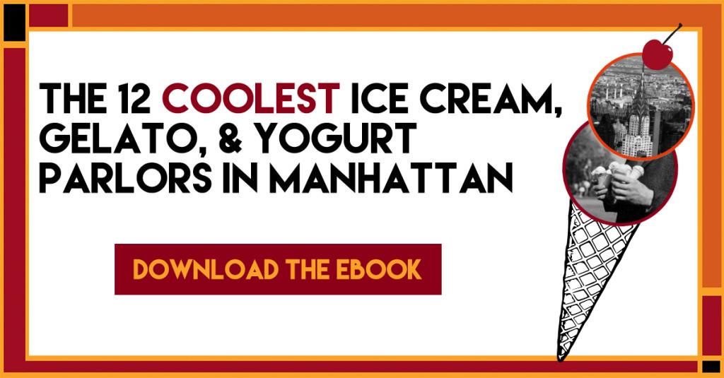 The 12 Coolest Ice Cream Parlors in Manhattan